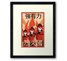 Strong, Brave, Nation of Fire Framed Print