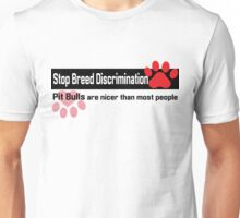 Pit Bull Breed Discrimination Unisex T-Shirt
