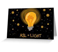 ASL = Light Greeting Card