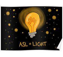 ASL = Light Poster
