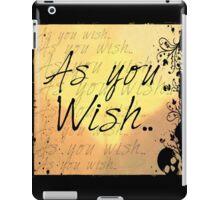 As you wish-yellow iPad Case/Skin