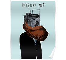 Hipster? Me?  Poster