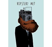 Hipster? Me?  Photographic Print
