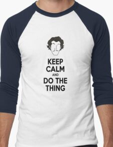 Keep Calm and do the thing Men's Baseball ¾ T-Shirt