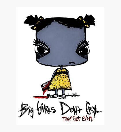 Big Girls Get Even Photographic Print
