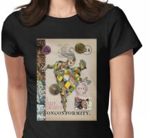 Nonconformity - from the Marvelous Oracle of Oz Womens Fitted T-Shirt