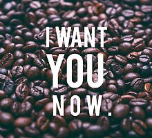 I want coffee by craives