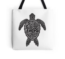 Be Like The Turtle Tote Bag