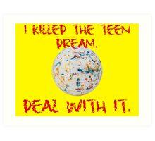 Teen Dream Jawbreaker Art Print