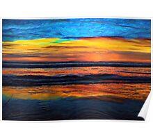 A Beach Sunset Is My Aurora Poster