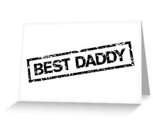 Best Daddy Stamp Greeting Card