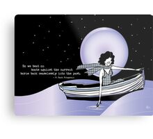 1920s Gatsby Flapper Girl Sea Boat Quote Metal Print