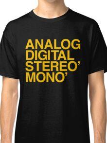 ANALOG DIGITAL STEREO MONO Classic T-Shirt