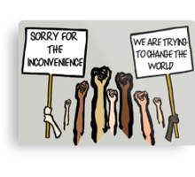 Sorry for the Inconvenience...  (I Can't Breathe) Metal Print