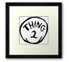 Thing one, thing two. Funny for couples Framed Print