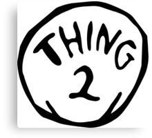 Thing one, thing two. Funny for couples Canvas Print