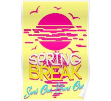 Spring Break, Sun's Out Guns Out Poster