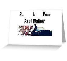 RIP Paul Walker Greeting Card