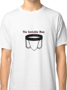 The Invisible Man Classic T-Shirt