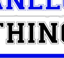 It's an ANLLO thing, you wouldn't understand !! Sticker
