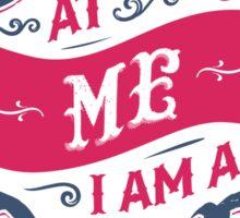 LOOK AT ME I AM A BEAR Sticker
