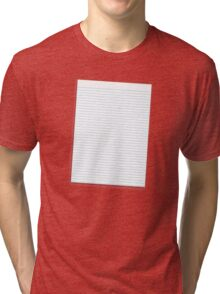 a lined ruled piece of paper Tri-blend T-Shirt