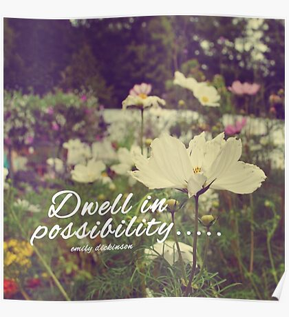 Dwell in possibility Poster