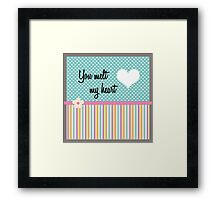 you melt my heart Framed Print
