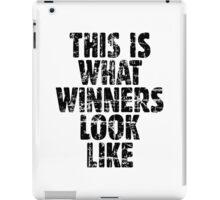 THIS IS WHAT WINNERS LOOK LIKE (Vintage Black) iPad Case/Skin