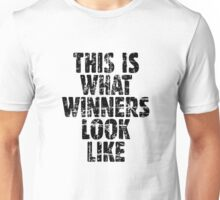 THIS IS WHAT WINNERS LOOK LIKE (Vintage Black) Unisex T-Shirt