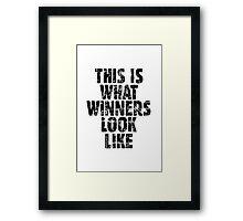 THIS IS WHAT WINNERS LOOK LIKE (Vintage Black) Framed Print