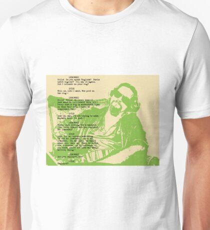 his dudeness Unisex T-Shirt