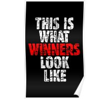 THIS IS WHAT WINNERS LOOK LIKE (Vintage White/Red) Poster