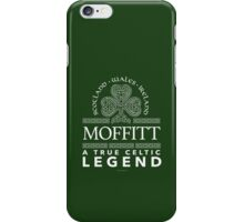 Cool 'Moffitt, A True Celtic Legend' Last Name TShirt, Accessories and Gifts iPhone Case/Skin
