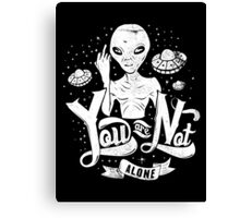 Quote - You are not Alone Canvas Print