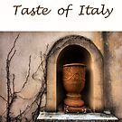 Taste of Italy by Varinia   - Globalphotos