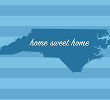 North Carolina - Home Sweet Home by Lindsey Slutz