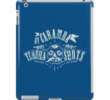 Quote - Ay-Caramba Tequila Shots iPad Case/Skin