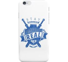 Quote - Stay Real iPhone Case/Skin