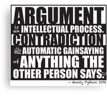 Argument Canvas Print