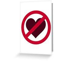 No heart love Greeting Card