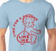 TIME FOR A CHANGE- I LIKE IKE Unisex T-Shirt