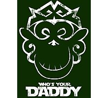 Funny Chaos Monkey Who's Your Daddy new Photographic Print