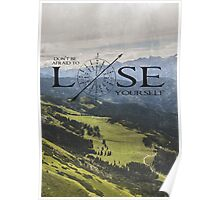 Don't Be Afraid To Lose Yourself Poster
