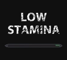 Low stamina by thekappatain