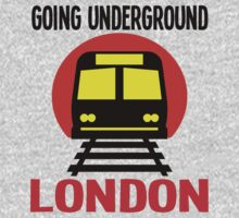 GOING UNDERGROUND-LONDON by IMPACTEES