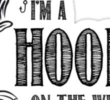 Hooker on the Weekend Sticker