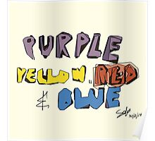 Purple Yellow Red & Blue Poster