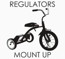 REGULATORS MOUNT UP  by devilshalollc
