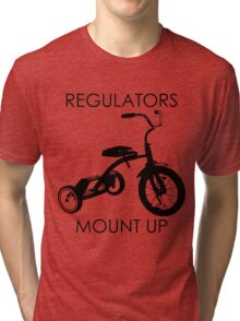 REGULATORS MOUNT UP  Tri-blend T-Shirt
